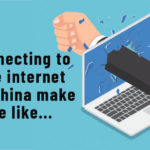 VPN Connection Problems for China (Tips)