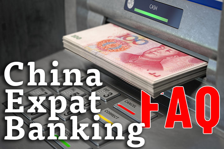 China Expat Banking Guide FAQ